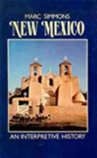 New Mexico: An Interpretive History by Marc…