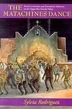 The Matachines Dance: Ritual Symbolism and…