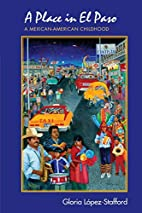 A Place in El Paso: A Mexican-American…