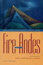 Fire from the Andes: Short Fiction by Women…