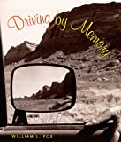 Fox, William L.: Driving by Memory