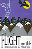 Wright, Thomas: Flight from Chile: Voices of Exile