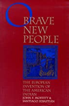 O Brave New People: The European Invention…