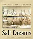 Myers, Joan: Salt Dreams: Land and Water in Low-Down California