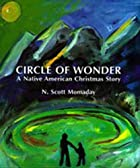 Circle of Wonder: A Native American…