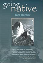 Going Native by Tom Harmer