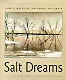 Debuys, William Eno: Salt Dreams: Land and Water in Low-Down California