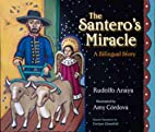 The Santero's Miracle: A Bilingual Story…