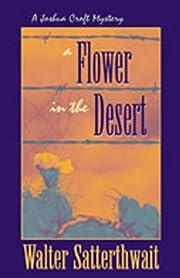 A Flower in the Desert: A Joshua Croft…