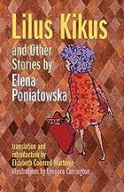 Lilus Kikus by Elena Poniatowska