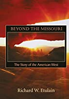 Beyond the Missouri: The Story of the…