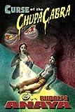 Anaya, Rudolfo: Curse of the ChupaCabra