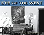 Eye of the West by Nancy Wood