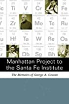 Manhattan Project to the Santa Fe Institute:…
