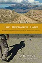 The Orphaned Land: New Mexico's Environment…
