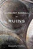 Randall, Margaret: Ruins (Mary Burritt Christiansen Poetry Series)
