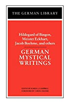 German Mystical Writings (German Library) by…