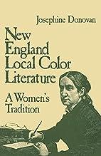 New England Local Color Literature: A…