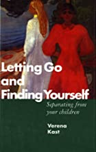 Letting Go and Finding Yourself by Verena…