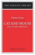 Cat and Mouse and Other Writings (German…