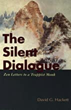The Silent Dialogue : Zen Letters to a…