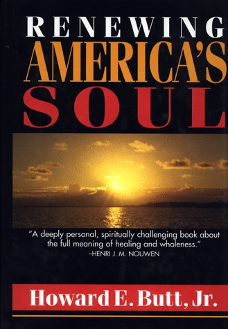 renewing-americas-soul-a-spiritual-psychology-for-home-work-and-nation