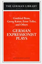 German Expressionist Plays (German Library)…