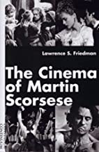 The Cinema of Martin Scorsese by Lawrence S.…