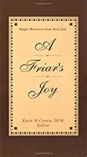 Friar's Joy: Magic Moments from Real Life by…