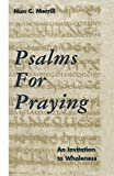 Merrill, Nan C.: Psalms for Praying: An Invitation to Wholeness