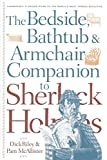 Riley, Dick: The Bedside, Bathtub & Armchair Companion to Sherlock Holmes