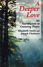 A Deeper Love: An Introduction to Centering…