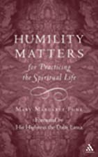 Humility Matters: The Practice of the…