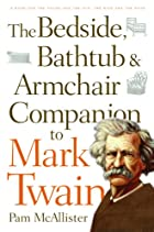 The Bedside, Bathtub & Armchair Companion to…