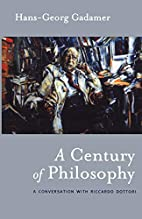 A Century of Philosophy: Hans Georg Gadamer…