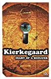 Kierkegaard, S&deg;ren: Diary of a Seducer