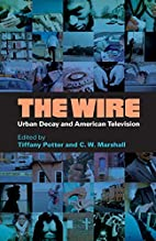 The Wire: Urban Decay and American…