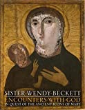 Wendy Beckett: Encounters with God: In Quest of the Ancient Icons of Mary