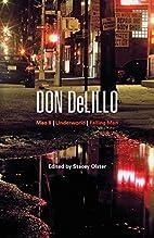 Don DeLillo : Mao II, Underworld, Falling…