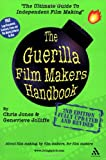 Jones, Chris: The Guerilla Film Makers Handbook