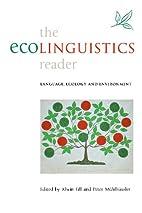 The Ecolinguistics Reader: Language, Ecology…