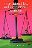 Barker, J. Craig: International Law and International Relations
