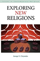 Exploring New Religions by George D.…