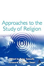 Approaches to the Study of Religion by Peter…