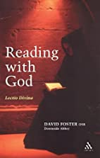 Reading with God: Lectio Divina by David…