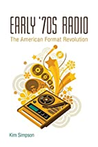 Early '70s Radio: The American Format…