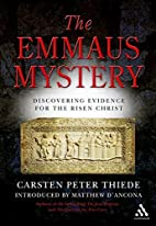 The Emmaus Mystery: Discovering Evidence for…