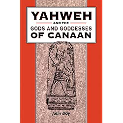 Yahweh and the Gods and Goddesses of Canaan (Library Hebrew