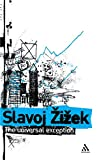 Zizek, Slavoj: The Universal Exception: Selected Writings