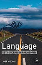 Language: Key Concepts in Philosophy by…